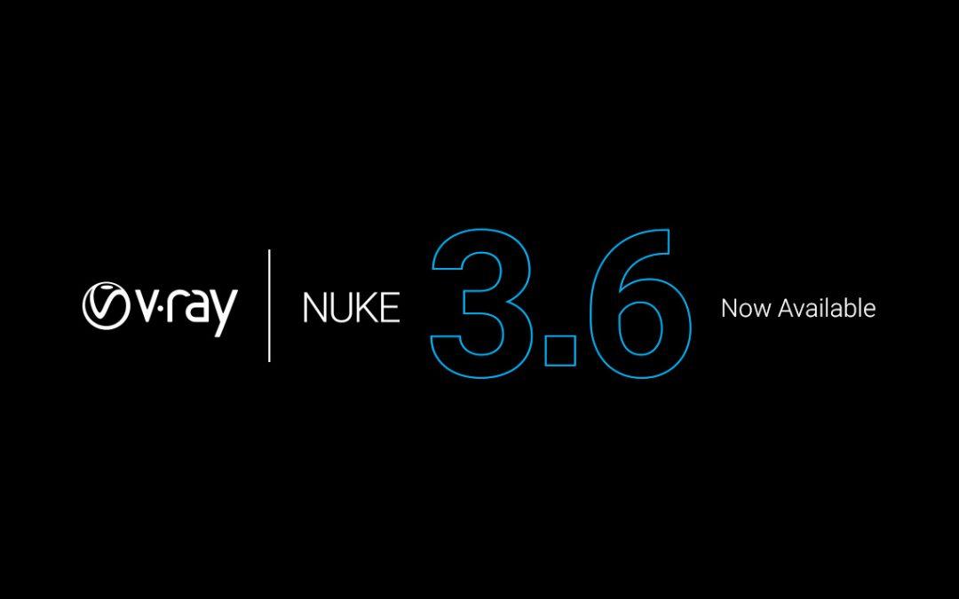 Phát hành bản cập nhật V-Ray for Nuke 3.6